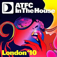 Various Artists.. – ATFC In The House London '10