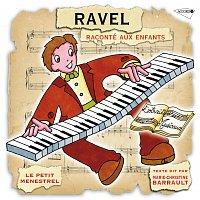 Přední strana obalu CD Le Petit Ménestrel: Ravel raconté aux enfants