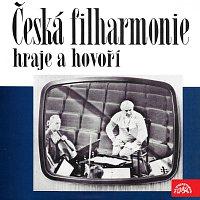 Česká filharmonie/Václav Neumann – Česká filharmonie hraje a hovoří