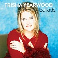 Trisha Yearwood – Ballads