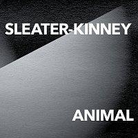 Sleater-Kinney – ANIMAL