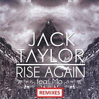 Jack Taylor, Mo – Rise Again [Remixes]