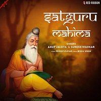 Suresh Wadkar, Anup Jalota – Satguru Mahima