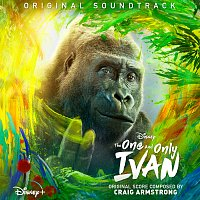 Craig Armstrong – The One and Only Ivan [Original Soundtrack]