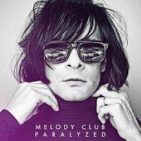 Melody Club – Paralyzed