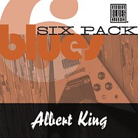 Albert King – Blues Six Pack