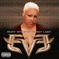 Přední strana obalu CD Let There Be Eve...Ruff Ryders' First Lady