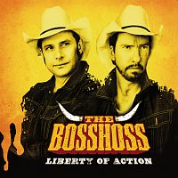 The BossHoss – Liberty Of Action