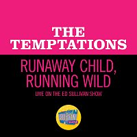 The Temptations – Runaway Child, Running Wild