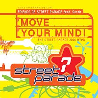 Friends Of Street Parade – Move Your Mind