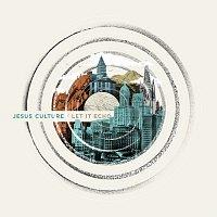 Jesus Culture – Let It Echo [Live]