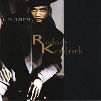 Rodney Kendrick – The Secrets Of