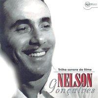 Nelson Goncalves – Trilha Sonora Do Filme - Nelson Goncalves