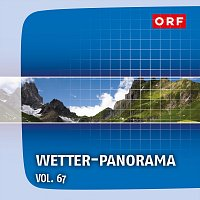 Různí interpreti – ORF Wetter-Panorama Vol.67