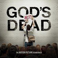 Různí interpreti – God's Not Dead The Motion Picture Soundtrack