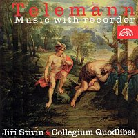 Jiří Stivín, Collegium Quodlibet – Telemann: Music with Recorder