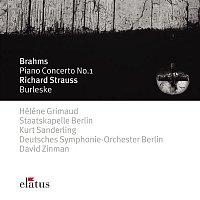 Hélene Grimaud – Brahms : Piano Concerto No.1 & Strauss, Richard : Burleske  -  Elatus