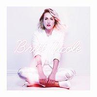 Britt Nicole – Britt Nicole