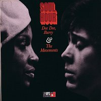 Dee Dee, Barry & The Movements – Soul Hour