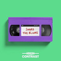 High Contrast – Snare The Blame