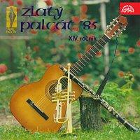 Různí interpreti – Zlatý palcát 1985. XIV. ročník soutěže vojenských písní
