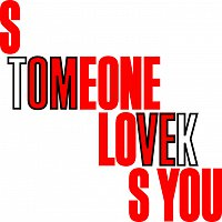 Tom Vek – Someone Loves You
