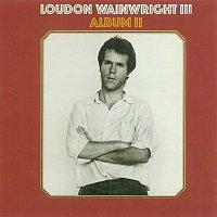 Loudon Wainwright III – Album II