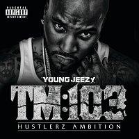 Young Jeezy – TM:103 Hustlerz Ambition [Deluxe]