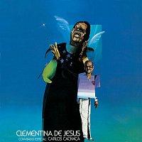 Clementina De Jesus – Clementina De Jesus: Convidado Especial Carlos Cachaca