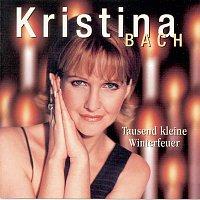 Kristina Bach – Tausend kleine Winterfeuer