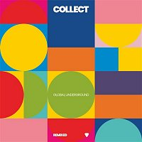 Various Artists.. – Collect: Global Underground Remixed