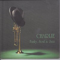 Charlie – Funky Soul and Jazz
