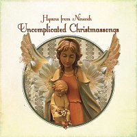 Hymns From Nineveh – Uncomplicated Christmassongs