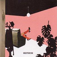 Melodrom – Melodrom