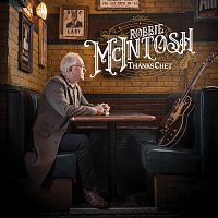 Robbie McIntosh – Thanks Chet