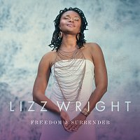 Lizz Wright – Freedom & Surrender