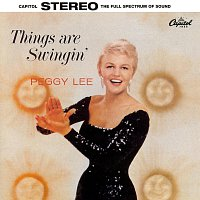 Peggy Lee – Things Are Swingin'