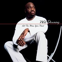 Will Downing – All The Man You Need