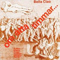 Bella Ciao – Om atta timmar