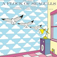 A Flock Of Seagulls – The Best Of