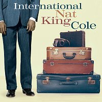 Nat King Cole – International Nat King Cole