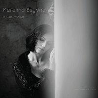 Karolina Beyond – Inner Voice