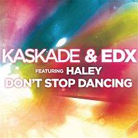 Kaskade – Don't Stop Dancing (feat. Haley)