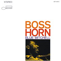 Blue Mitchell – Boss Horn [Remastered]