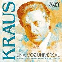 Alfredo Kraus – KRAUS - Una Voz Universal