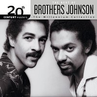 The Brothers Johnson – 20th Century Masters: The Millennium Collection: Best Of Brothers Johnson