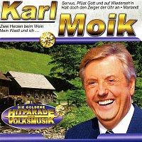 Karl Moik – Die Goldene Hitparade der Volksmusik