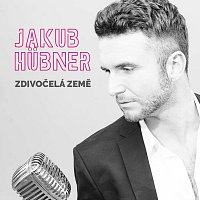 Jakub Hübner – Zdivočelá země