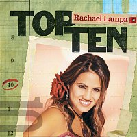Rachael Lampa – Top Ten
