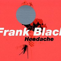 Frank Black – Headache